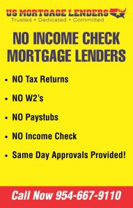 BUY OR REFIANCE A CALIFORNIA HOME WITH NO TAX RETURNS!