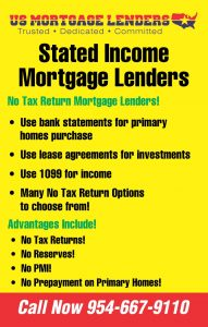 6 CALIFORNIA STATED INCOME MORTGAGE LENDERS PROGRAMS